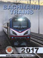 Bachmann Trains Katalog (Catalogue) 2017